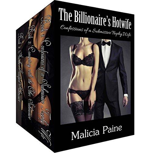 The Billionaire's Hotwife Trilogy