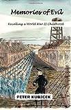 Memories of Evil, Peter Kubicek, 1480163201