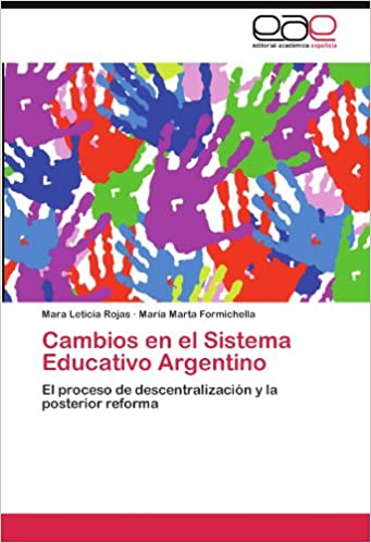 Descargar libros electrónicos deutsch pdf gratis Cambios en el Sistema Educativo Argentino PDF FB2 iBook 3846575844