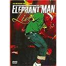Elephant Man Live