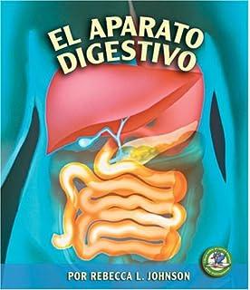 El Aparato Digestivo (Libros Sobre El Cuerpo Humano Para Madrugadores) (Spanish Edition)