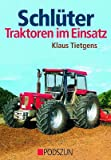 Schlüter: Traktoren im Einsatz