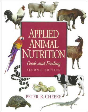 Download Applied Animal Nutrition: Feeds and Feeding