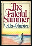 The Fateful Summer, Velda Johnston, 0396080154