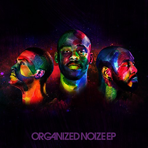 Organized Noize [Explicit]