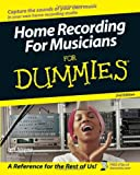 Home Recording for Musicians for Dummies, Jeff Strong, 0764588842