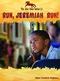 Run, Jeremiah Run!, Mabel Elizabeth Singletary, 0802422535