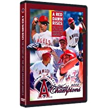 A Red Dawn Rises: The Story of the 2002 Anaheim Angels