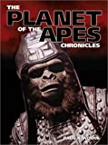The Planet of the Apes Chronicles, Paul A. Woods, 0859653129