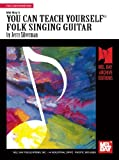 You Can Teach Yourself Folk Singing Guitar, Jerry Silverman, 1562224239