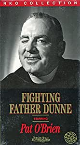 Fighting Father Dunne [VHS]