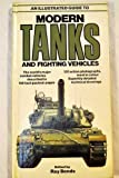 img - for An Illustrated Guide to Modern Tanks and Fighting Vehicles (A Salamander book) (1980-05-23) book / textbook / text book