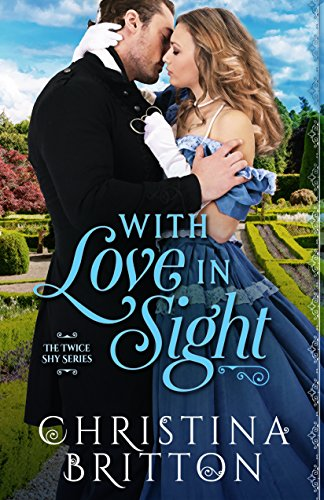 With Love in Sight (The Twice Shy Series)