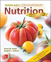 Wardlaws Contemporary Nutrition Updated with 2015 2020 Dietary Guidelines for Americans, 10th Edition Front Cover