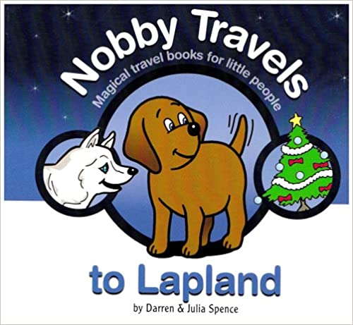 Book Nobby Travels to Lapland: Magical Travel Books for Little People