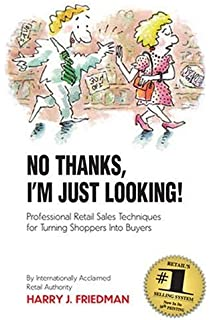 no thanks i m just looking professional retail sales techniques