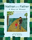 Nathan and Father: A Walk of Wonder