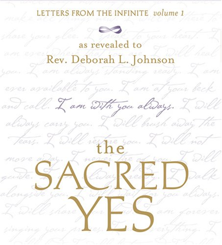 Download The Sacred Yes: Letters from the Infinite PDF