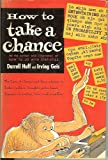 img - for How to Take a Chance book / textbook / text book
