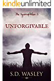 Unforgivable (The Incorruptibles Book 3)