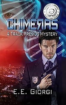 CHIMERAS: A Medical Mystery by [Giorgi, E.E.]