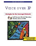 img - for Voice over IP: Strategies for the Converged Network book / textbook / text book