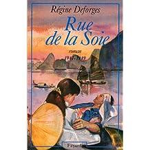 BICYCLETTE BLEUE T,05 (LA) : RUE DE LA SOIE