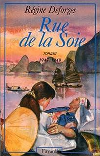 La bicyclette bleue : [05] : Rue de la soie, 1947-1949, Deforges, Régine