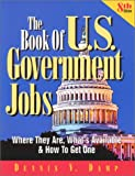 The Book of U. S. Government Jobs, Dennis V. Damp, 0943641217