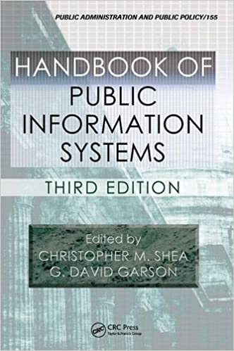 Handbook of Public Information Systems, Third Edition (Public Administration and Public Policy)