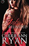 Ink Reunited (A Midnight Ink Novella) (Montgomery Ink)