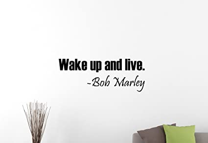 Wake Up and Live Bob Marley Quote Vinyl Wall Decal