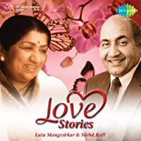 Love Stories - Lata and Rafi