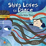 Shiva Loves to Dance