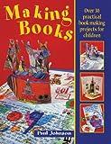 Making Books, Johnson, Paul, 1551381273