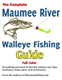 Maumee River Walleye Fishing Guide: Everything you need to know to catch walleye on the Maumee River