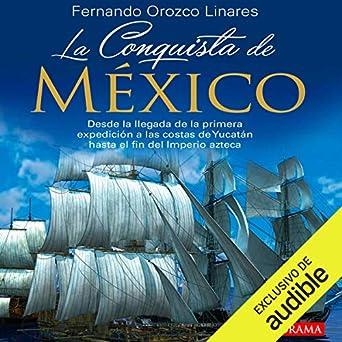 Amazon.com: La Conquista de México [The Conquest of Mexico ...