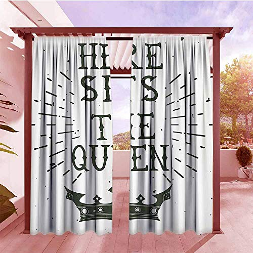 - DGGO Outdoor Patio Curtains Queen Vintage Grunge Here Sits The Queen Quote Antique Crown Royalty Theme Hipster Hang with Rod Pocket/Clips W108x72L Charcoal Grey