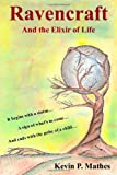 Ravencraft: and the Elixir of Life, Kevin Mathes, 1463507348
