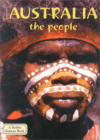 Australia the People (Lands, Peoples, and Cultures) (Lands, Peoples & Cultures) by Brand: Crabtree Pub