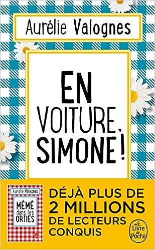 En voiture Simone ! d'Aurélie Valognes 51GDN88y6nL._SX307_BO1,204,203,200_