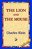 The Lion and the Mouse, Charles Klein, 1421811170