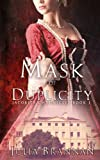 Mask Of Duplicity (The Jacobite Chronicles) (Volume 1) by  Julia Brannan in stock, buy online here