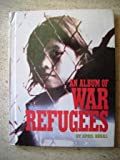img - for An Album of War Refugees (Picture Albums) book / textbook / text book