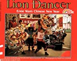 img - for Lion Dancer: Ernie Wan's Chinese New Year (Reading Rainbow Books) book / textbook / text book