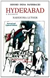 Front cover for the book Hyderabad - A Biography by Narendra Luther