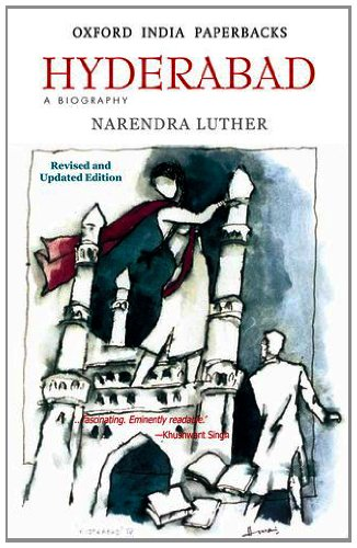 Hyderabad - A Biography