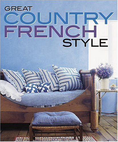 Cheap  Great Country French Style (Better Homes and Gardens Home)