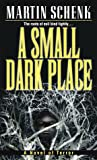 A Small Dark Place, Martin Schenk, 0345430476