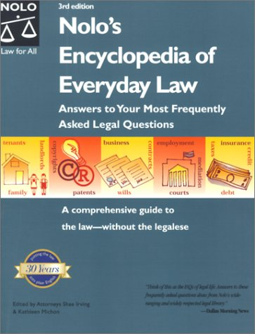 Download Nolo's Encyclopedia of Everyday Law: Answers to Your Most Frequently Asked Legal Questions (3rd ed) PDF